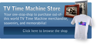 TV Time Machine Store